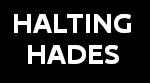 HaltingHades.com